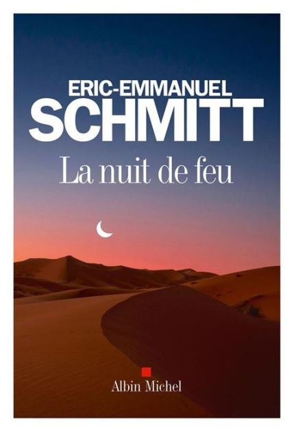 Les Feux De La Nuit : Éric-Emmanuel, Schmitt, (eBook), Barnes, Noble®