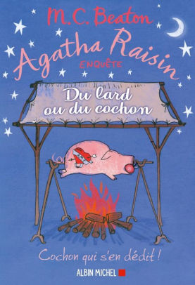 Au Lard Et Au Cochon : cochon, Agatha, Raisin, Cochon, Beaton, (eBook), Barnes, Noble®
