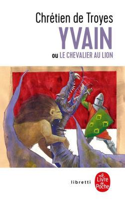 Yvan Ou Le Chevalier Au Lion : chevalier, Yvain, Chevalier, Chrétien, Troyes, (eBook), Barnes, Noble®