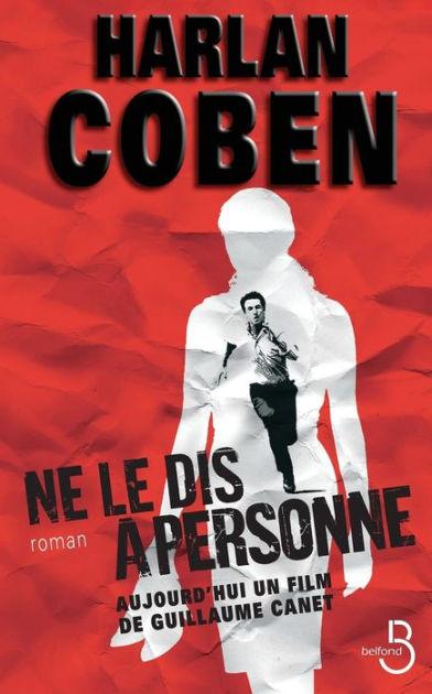 Ne Le Dis A Personne Film : personne, Personne, Harlan, Coben,, Paperback, Barnes, Noble®