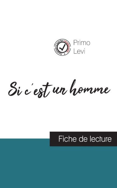 Primo Levi Si C Est Un Homme Pdf : primo, homme, C'est, Homme, Primo, (fiche, Lecture, Analyse, Compl?te, L'oeuvre), Levi,, Paperback, Barnes, Noble®