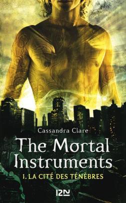 The Mortal Instruments - tome 1: La cité des ténèbres by