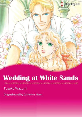 WEDDING AT WHITE SANDS Harlequin Comics By Catherine Mann FUSAKO