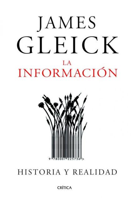 La información (The Information: A History, a Theory, a