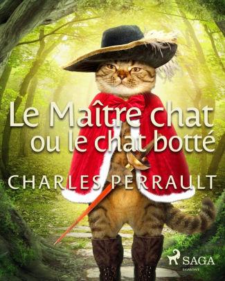 Le Maître Chat Ou Le Chat Botté : maître, botté, Maître, Botté, Charles, Perrault, (eBook), Barnes, Noble®