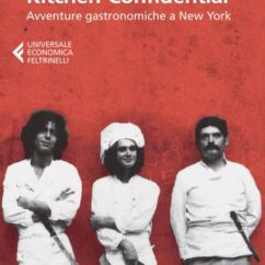 Kitchen Confidential Book Table And Chair Sets Confidential: Avventure Gastronomiche A New York ...