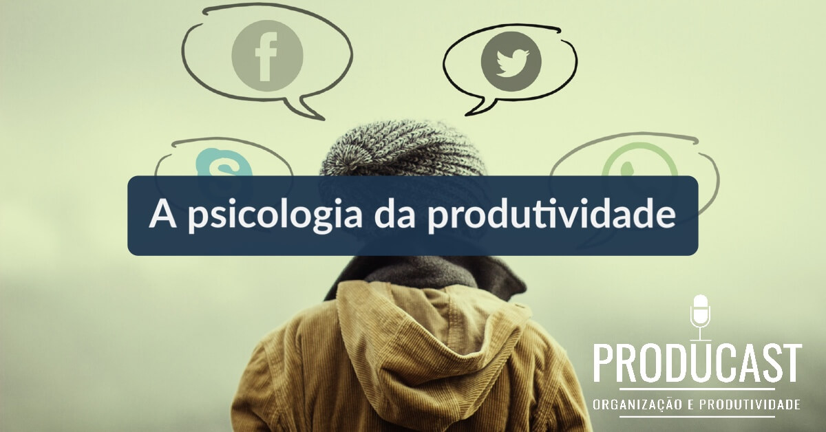 A Psicologia da Produtividade – Producast Entrevista: Alexandre Costa