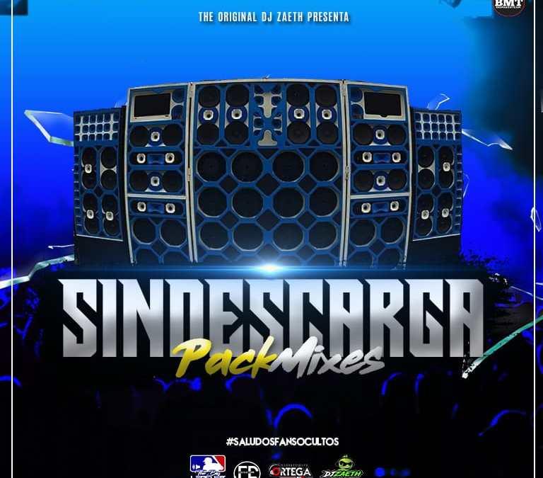 Pack De Mixes – Sin Descarga By Dj Zaeth