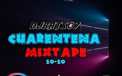 Cuarentena MixTape-DjBat507 TheOchava