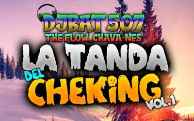 La Tanda Del CheKing Vol.1-BorrachosTeam-2020_DjBat507 TheFlowChavaNes