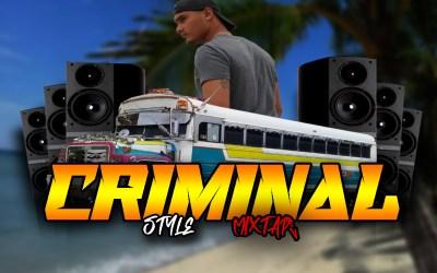Criminal Style MixTape-Dj Eddiel