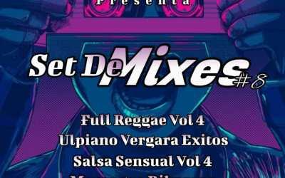 Set De Mixes #8 By Dj Mix