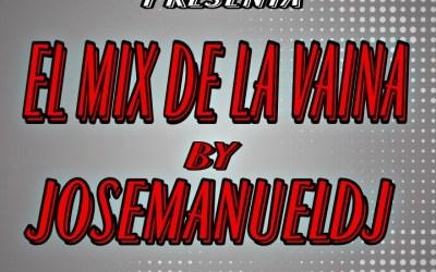 El Mix De La Vaina By José Manuel Dj