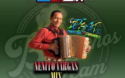 Nenito Vargas Mix_DjBat507 TheFlowChavaNes