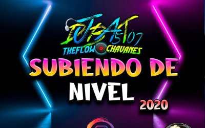 Subiendo De Nivel-2020_DjBat507 TheFlowChavaNes
