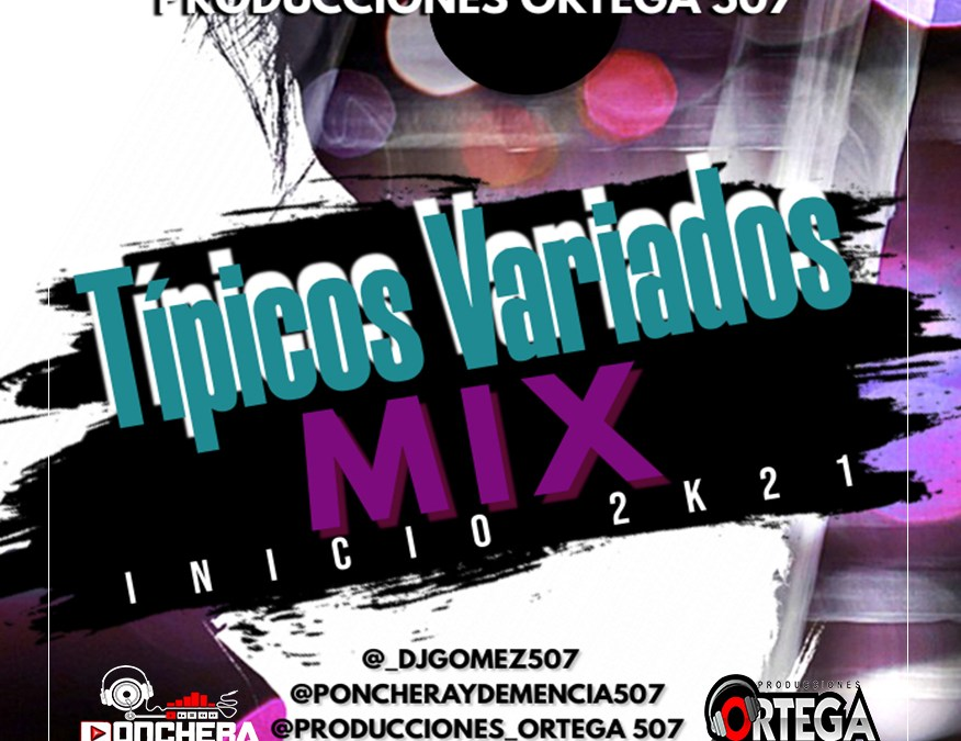 Típicos Variados Mix Inicio 2k21 By Dj Gómez 507
