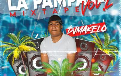 La Pampara Mixtape – @DjMakelo ❌ @FullService_New_Edition