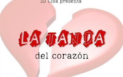 La Tanda Del Corazón Parte 1 By Dj Cisa