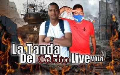 La Tanda Del Cokito Mix Live Vol.1-Dj Cash Ft Dj Cokito