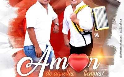 Amor De Aquellos Tiempos-Manuel Y Abdiel Y Los Consentidos