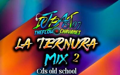 La Ternura Mix 2 By @DjBat507 TheFlowChavaNes