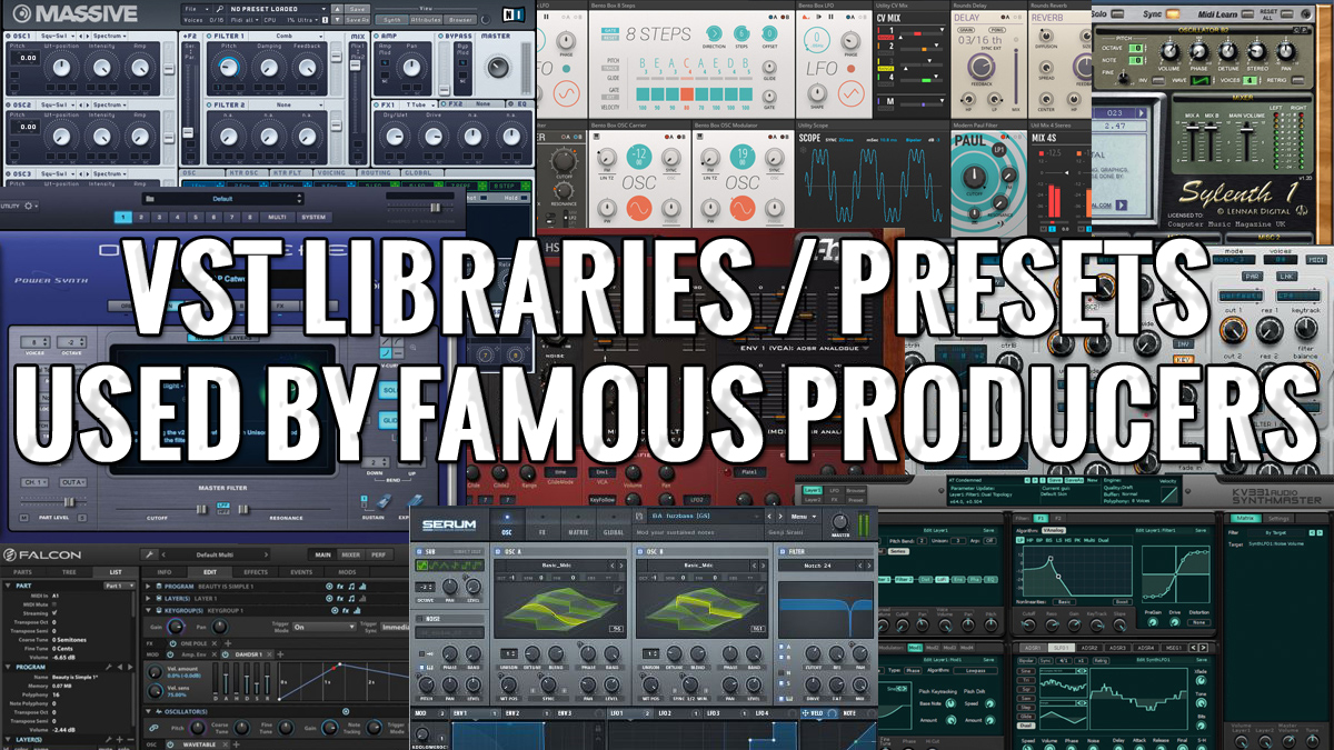 VST Plugins used by Top Producers & Professionnals with