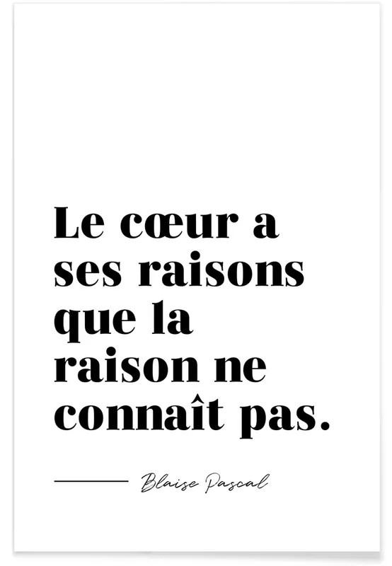 """Outre la célèbre phrase de Pascal : """"le coeur a ses"""