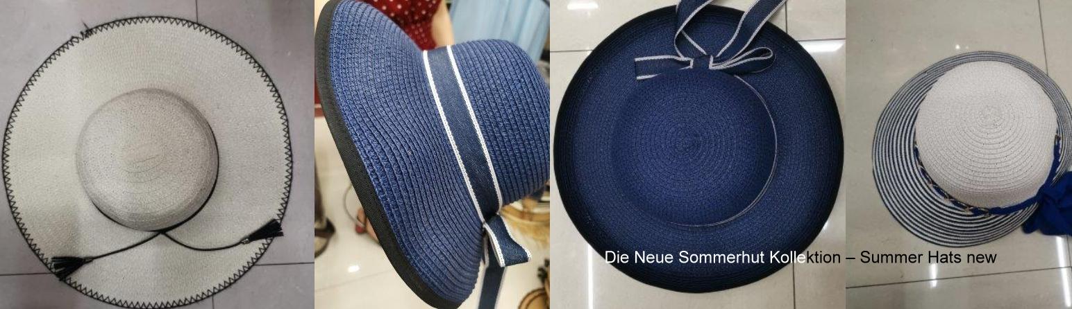 Die Neue Sommerhut Kollektion – Summer Hats new ( Not USA)