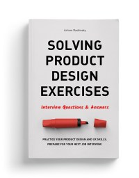 Solving Product Design Exercises: Interview Questions ...