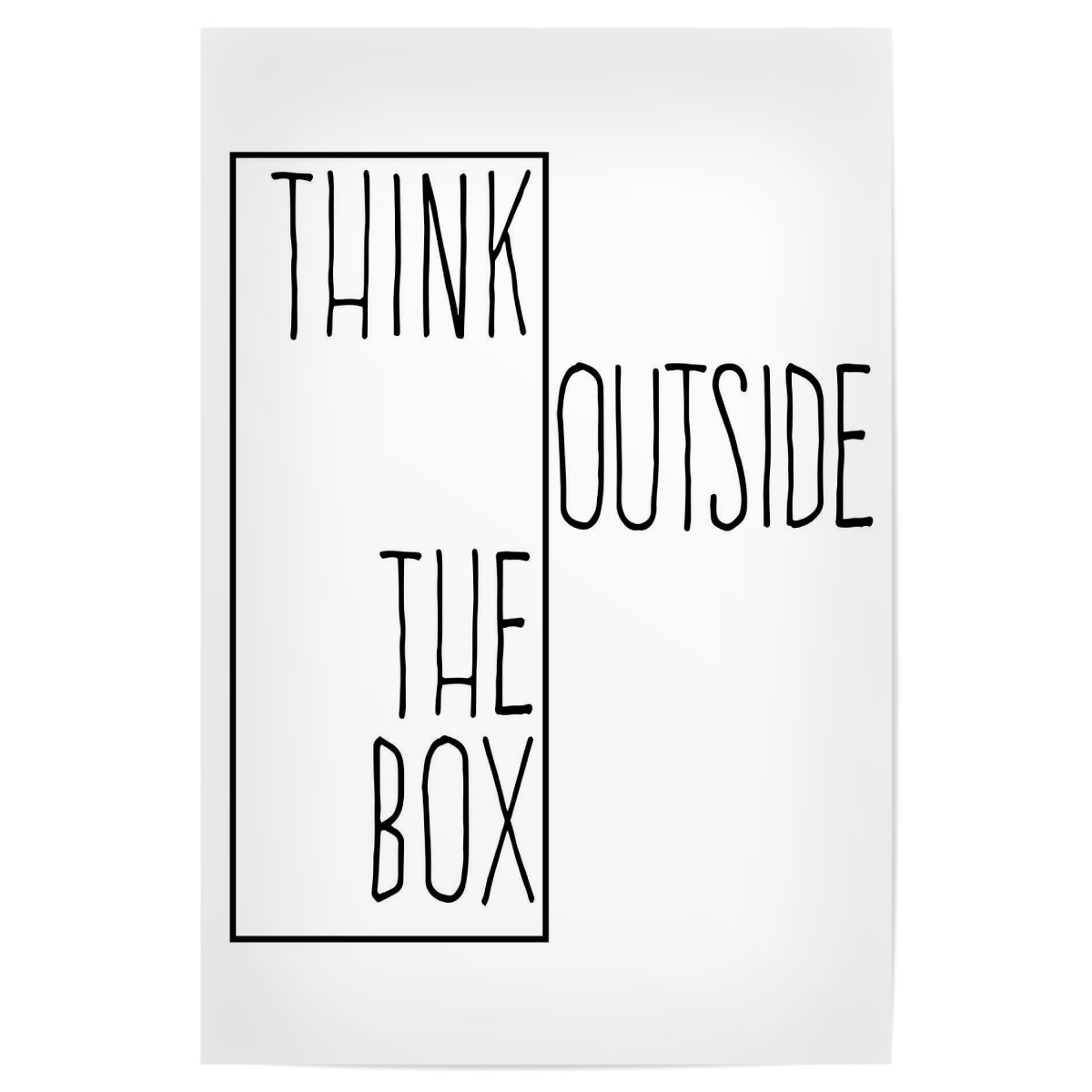 Purchase The Think Outside Of The Box As A Poster At Artboxone