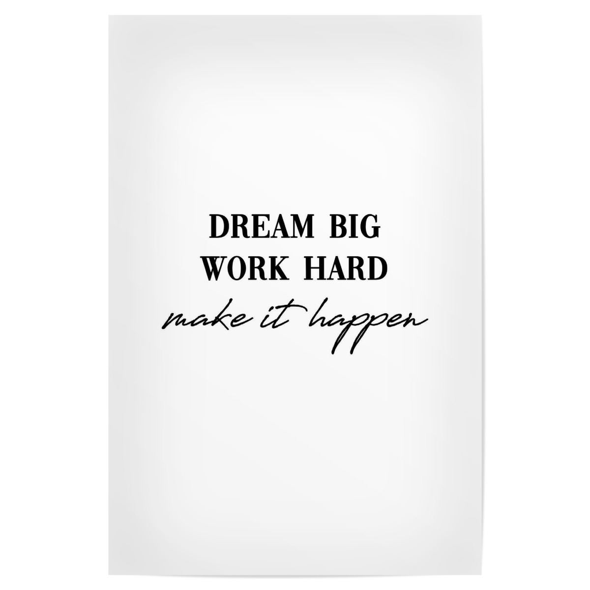 dream big work hard 30x20 cm poster