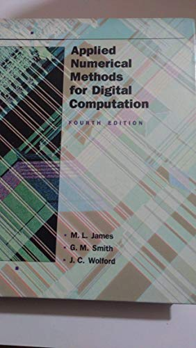 Applied Numerical Methods for Digital Computation By