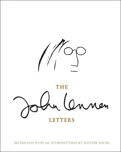 The John Lennon Letters: Edited and with an Introduction