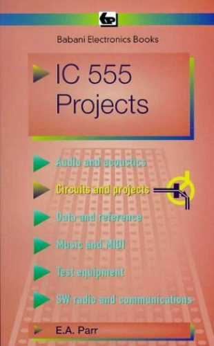 Integrated Circuit 555 Projects Bp Amazoncouk Ea Parr