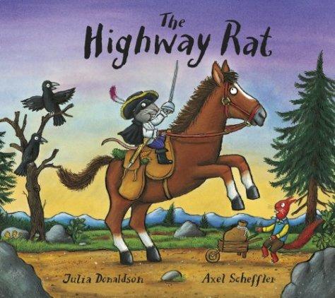 The Highway Rat par Julia Donaldson