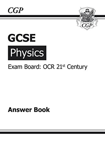 GCSE Physics OCR 21st Century Answers (for Workbook) (A*-G