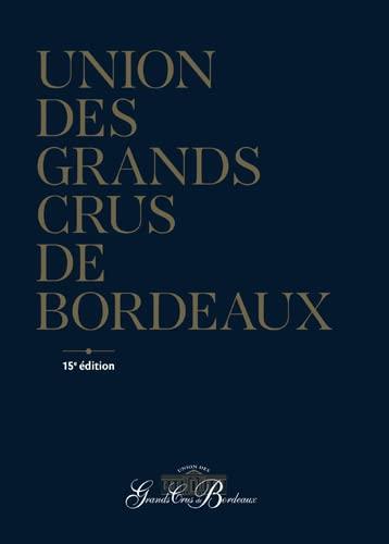 Union Des Grands Crus De Bordeaux : union, grands, bordeaux, Union, Grands, Bordeaux, �d., (GUIDES, DE..., Anonyme