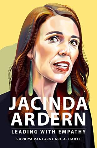 Jacinda Ardern Leading With Empathy Supriya Vani Product In Heels