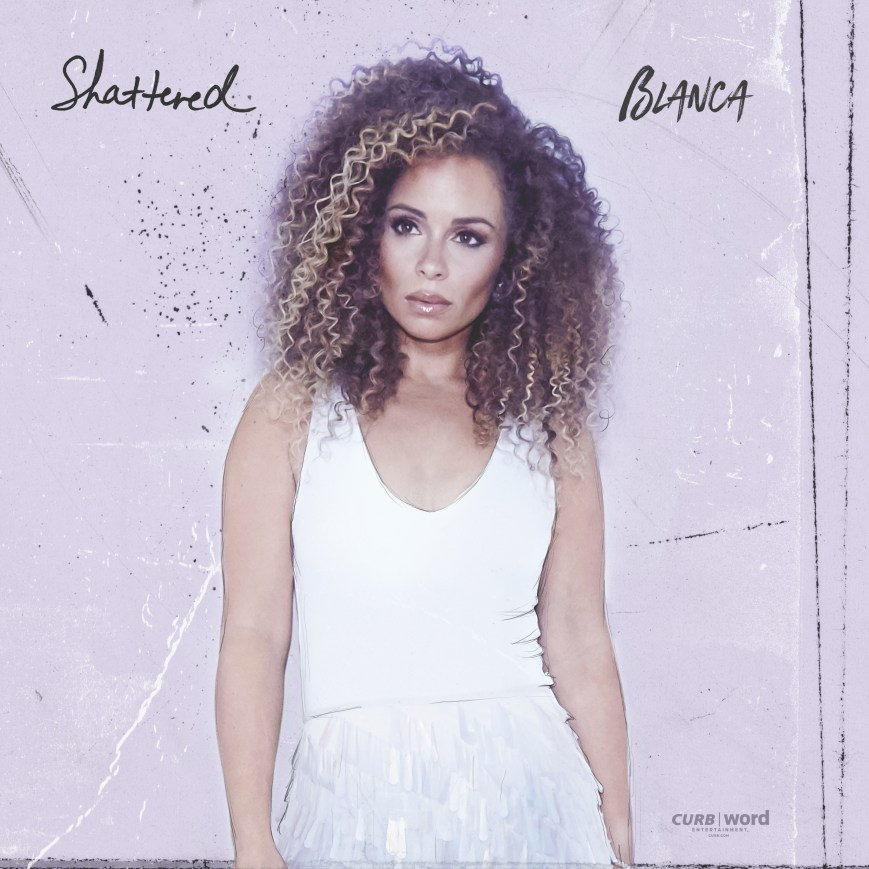 Shattered (Single Cover) - Blanca