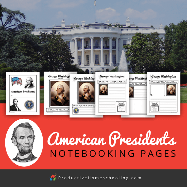 American Presidents Notebooking Pages