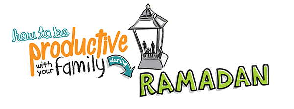 Doodle-How-to-be-Productive-with-Your-Family-During-Ramadan-600-cover