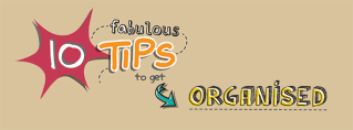 [Doodle of the Month] Ten Fabulous Tips to Get Organised!