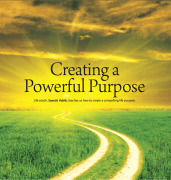 Creating A Powerful Purpose