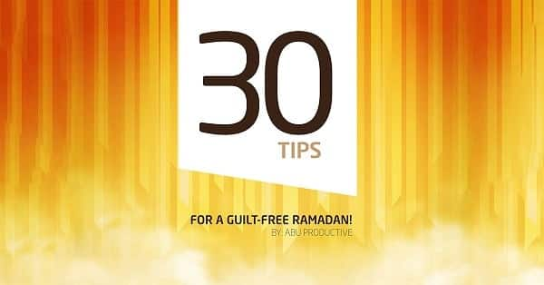 ProductiveMuslim Productive Ramadan eBook: 30 Tips For A Guilt Free Ramadan