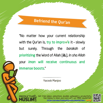 Befriend the Qur'an | Inspirational Islamic Quotes on Productivity | Productive Muslim