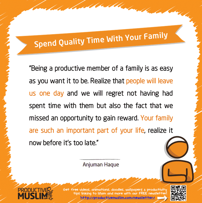 Quality Time With Kids Quotes: Inspirational Islamic Quotes On Productivity
