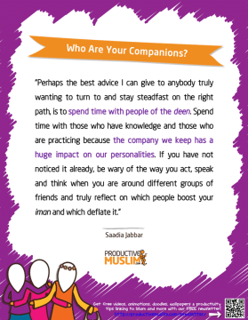 Who Are Your Companions | Inspirational Islamic Quotes on Productivity | Productive Muslim