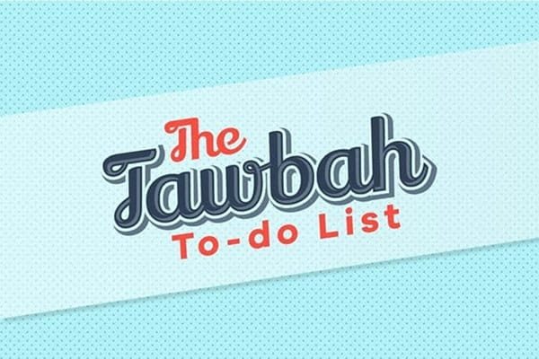 ​Your Tawbah (Repentance) To-Do List: Action Points for a Fresh Start | ProductiveMuslim