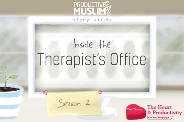 [Inside The Therapist's Office - Season 2 Ep 4] Feel The Joy and Pain | ProductiveMuslim