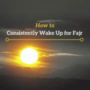 How I Consistently Wake Up 45 Minutes Before Fajr Adhan (By Allah's Permission)